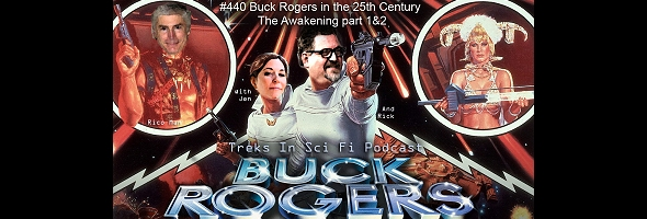 "Podcast # 440 – ""Buck Rogers"" (pilot) – 1306.09"