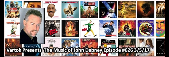 Podcast # 626 – Music of John Debney – 1703.05