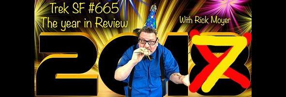 Podcast # 665 – 2017 Year in Review – 1801.07