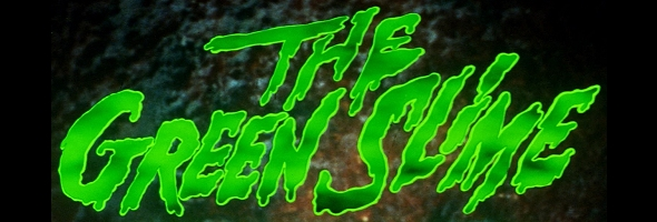 "Podcast # 692 – ""The Green Slime"" – 1807.23"