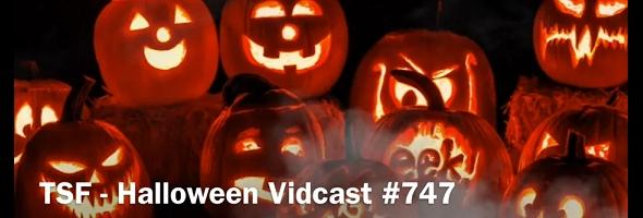 Vidcast # 747 – HALLOWEEN – 1910.27
